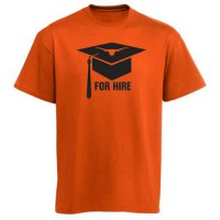 Texas Longhorns For Hire Graduation T-Shirt Burnt Orange