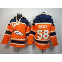 Denver Broncos #58 Von Miller Orange Sawyer Hooded Sweatshirt NFL Hoodie